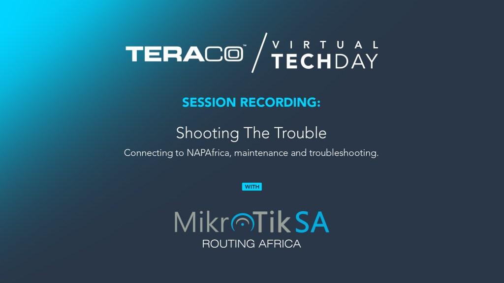 Teraco Tech Day | MikroTikSA