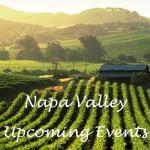 Napa Valley Upcoming Events May 3, 2018