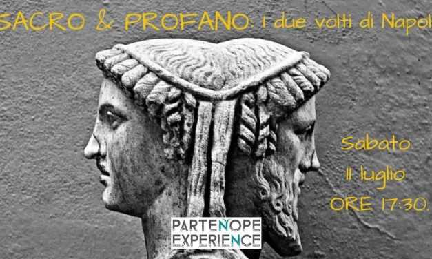 """""""Sacro & Profano, i due volti di Napoli"""", tour alla scoperta della città"""