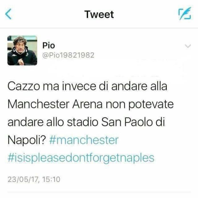 """Il tweet dell'indignazione: """"Isis, invece di Manchester non potevi andare al San Paolo di Napoli?"""""""