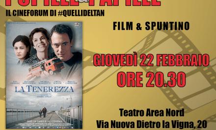 Teatro area nord: il cineforum  Pupille&Papille proietta il film La Tenerezza