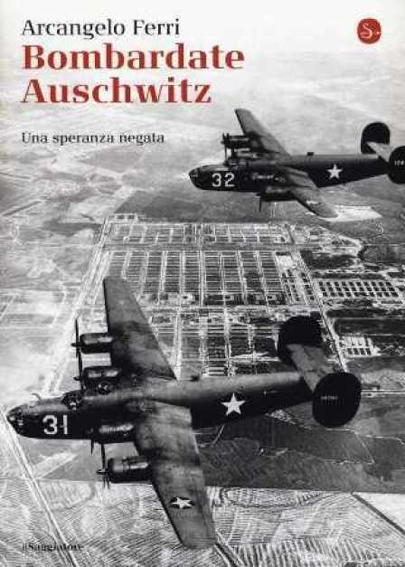 Bombardate Auschwitz