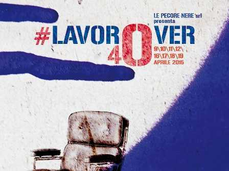 #lavorover40