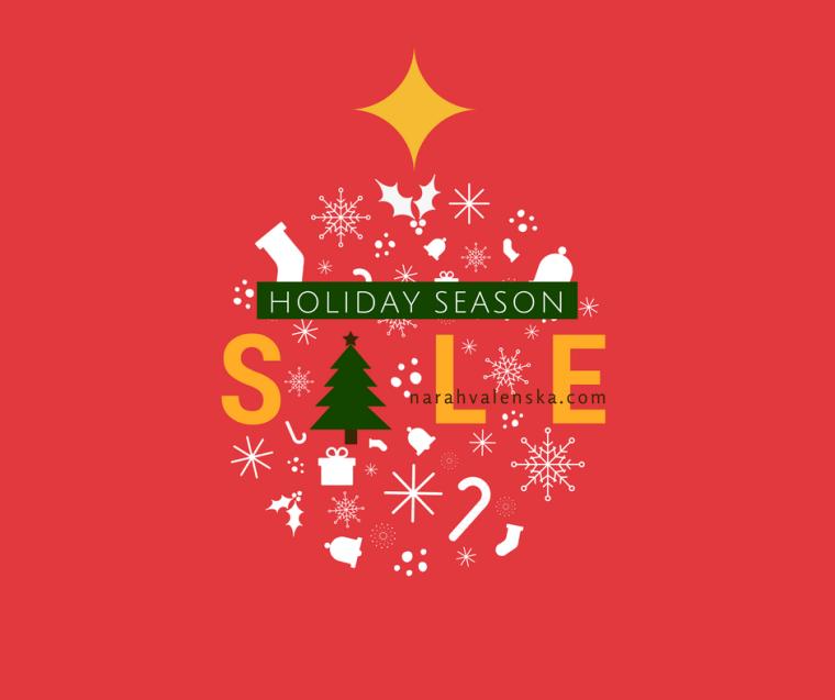 Narah's Christmas Holiday Season Sale 2017!