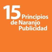 15 principios publicitarios de Naranjo Publicidad