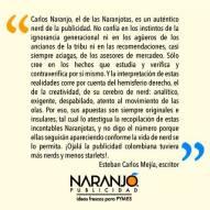 Esteban Carlos Mejía sobre las Naranjotas de Naranjo Publicidad