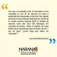 Juan David Naranjo sobre las Naranjotas de Naranjo Publicidad