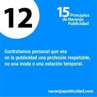 12. Contratamos personal que vea en la publicidad una profesión respetable, no una moda o una estación temporal.