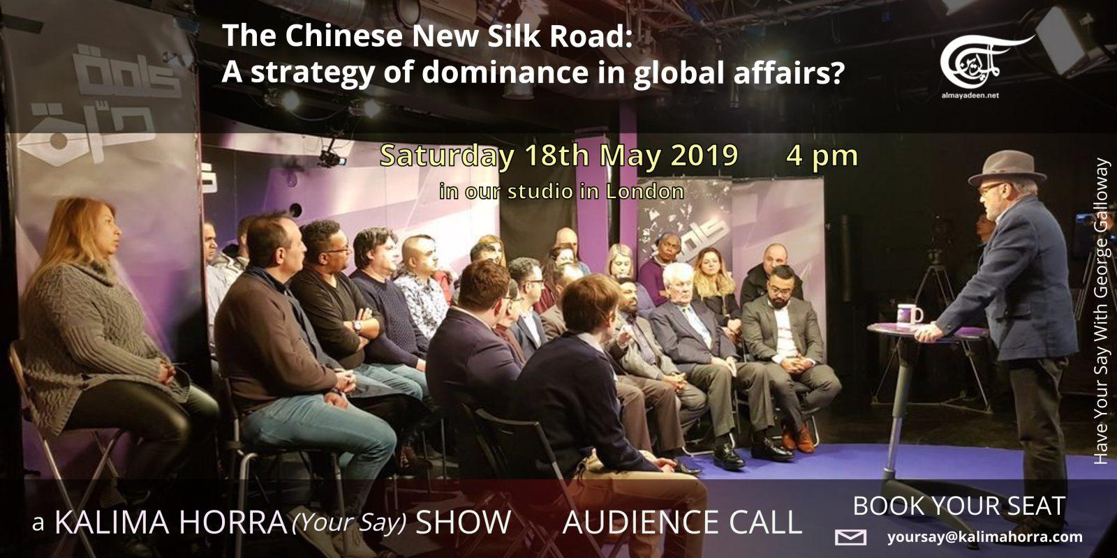 China New Silk Road - Kalima Horra 18 May 19