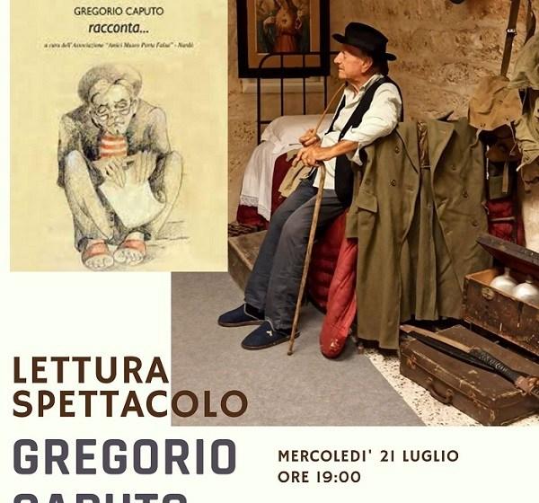 """LETTURA SPETTACOLO GOCCE DI MEMORIA – APPUNTAMENTO DA NON PERDERE CON """"GREGORIO CAPUTO RACCONTA"""""""