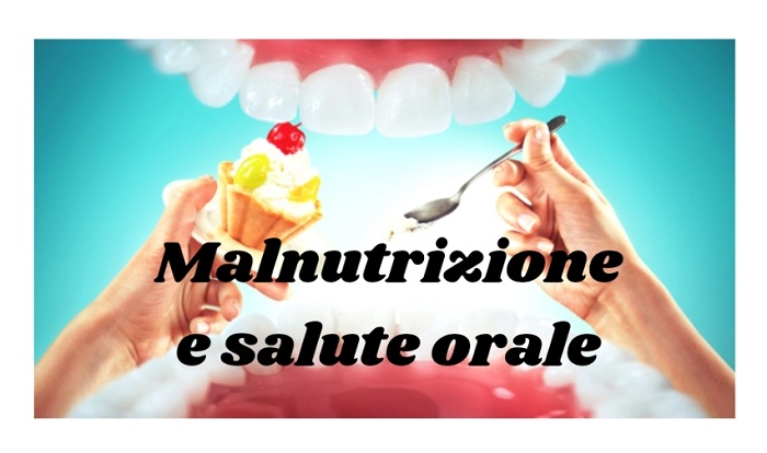 MALNUTRIZIONE E SALUTE ORALE