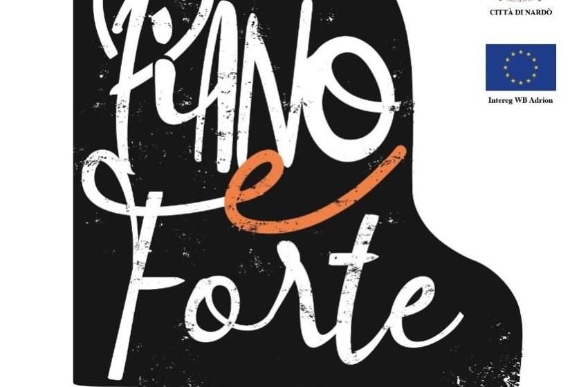 """""""PIANO E FORTE"""" FESTIVAL. DA DOMANI IN PIAZZA SALANDRA"""