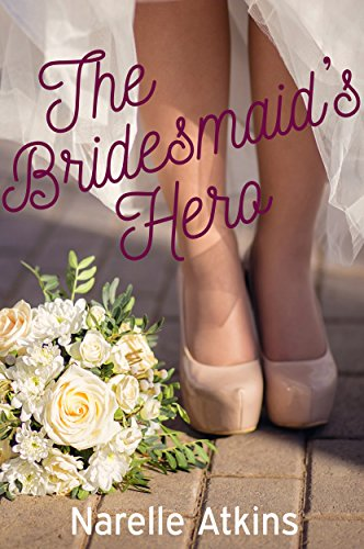 The Bridesmaid's Hero: A Snowgum Creek Novella