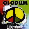 Olodum, Liberdade