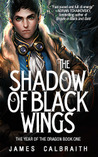 The Shadow of Black Wings (The Year of the Dragon, #1) by