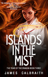 The Nature of Mystical Japan: The Islands In The Mist by James Calbraith