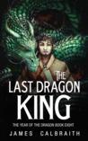 Leaving Mystical Japan: The Last Dragon King by James Calbraith
