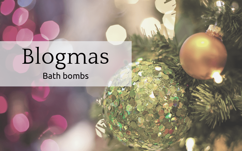 Blogmas: Bath bombs