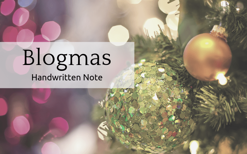 Blogmas: Handwritten Note