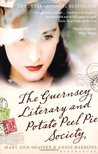 Review: The Guernsey Literary And Potato Peel Pie Society by Mary Ann Shaffer and Annie Barrows