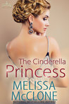 Review: The Cinderella Princess by Melissa McClone