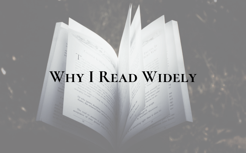 Why I Read Widely