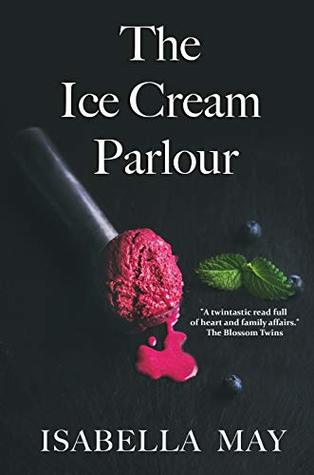 ARC Review: The Ice Cream Parlour by Isabella May