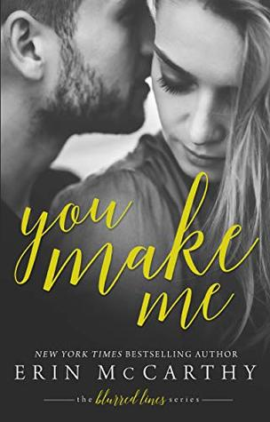 Review: You Make Me – Erin McCarthy