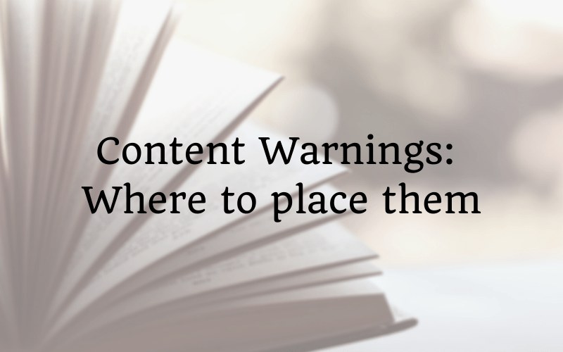Content Warnings: Where to place them