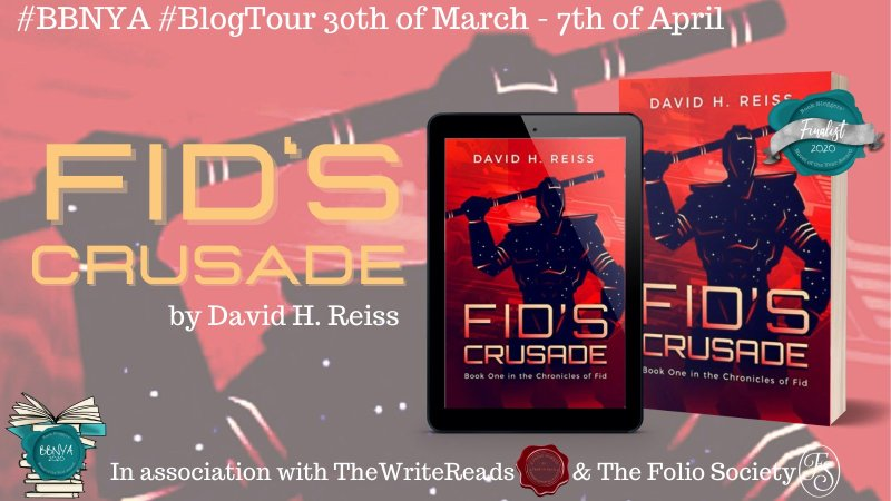 #Indieapril Author Spotlight and Book Tour: Fid's Crusade by David H. Reiss