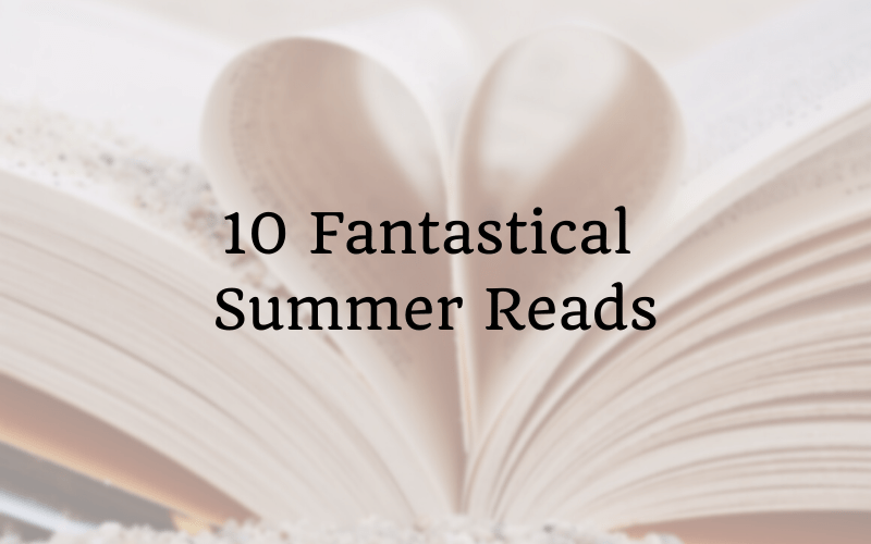 10 Fantastical Summer Reads