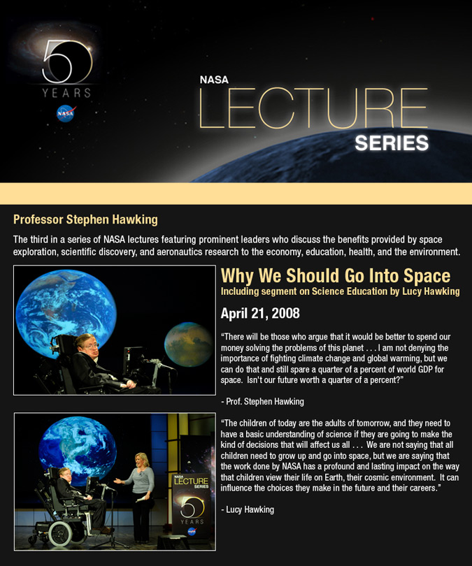 NASA Lecture Series - Dr. Stephen Hawking