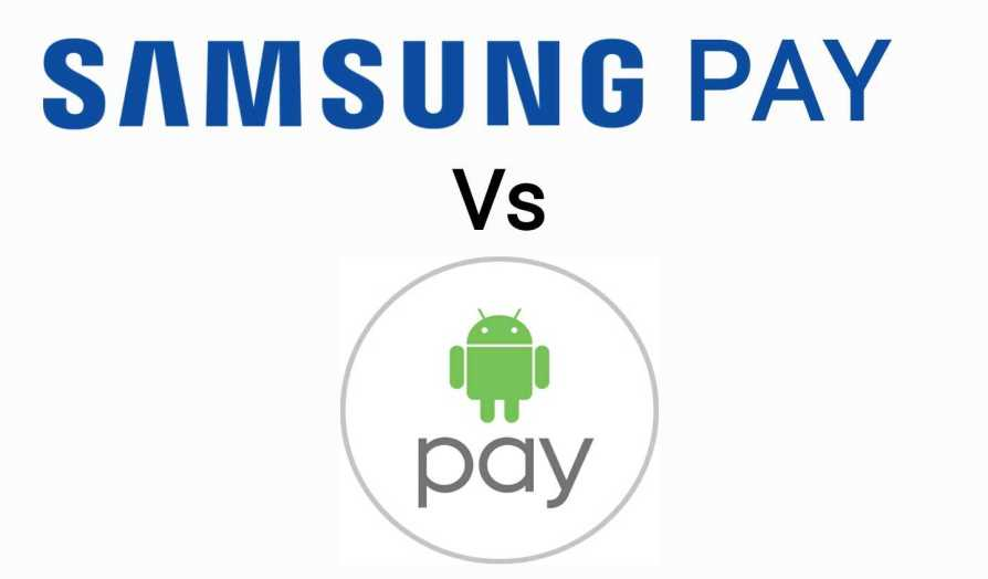 Android Pay vs Samsung Pay