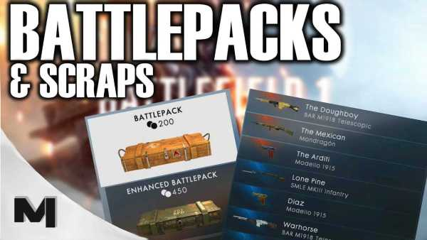 Battlefield 1 Scraps and Battlepacks