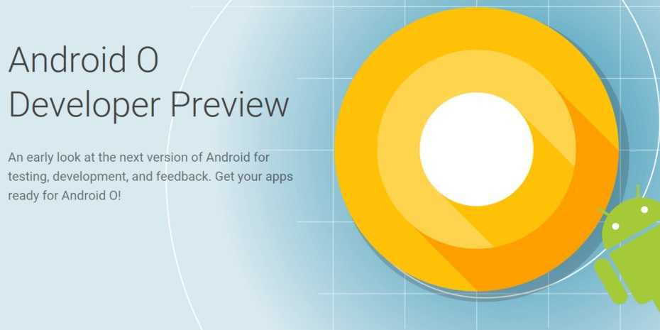 Google to soon release Android O Beta Programme