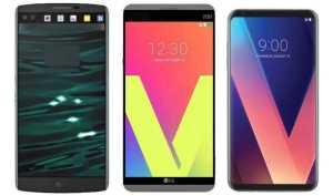 LG V30, LG V20 and LG V10