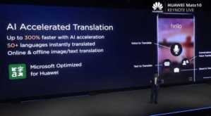 Huawei and Microsoft Join Hands to Integrate AI Translator in Mate 10