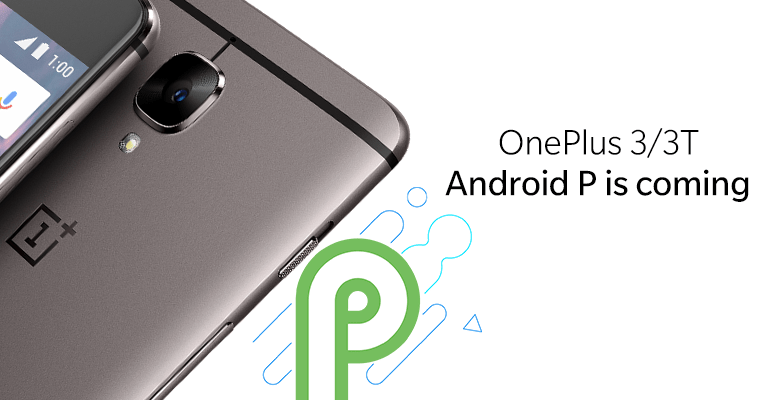 OnePlus 3, 3T Android Pie