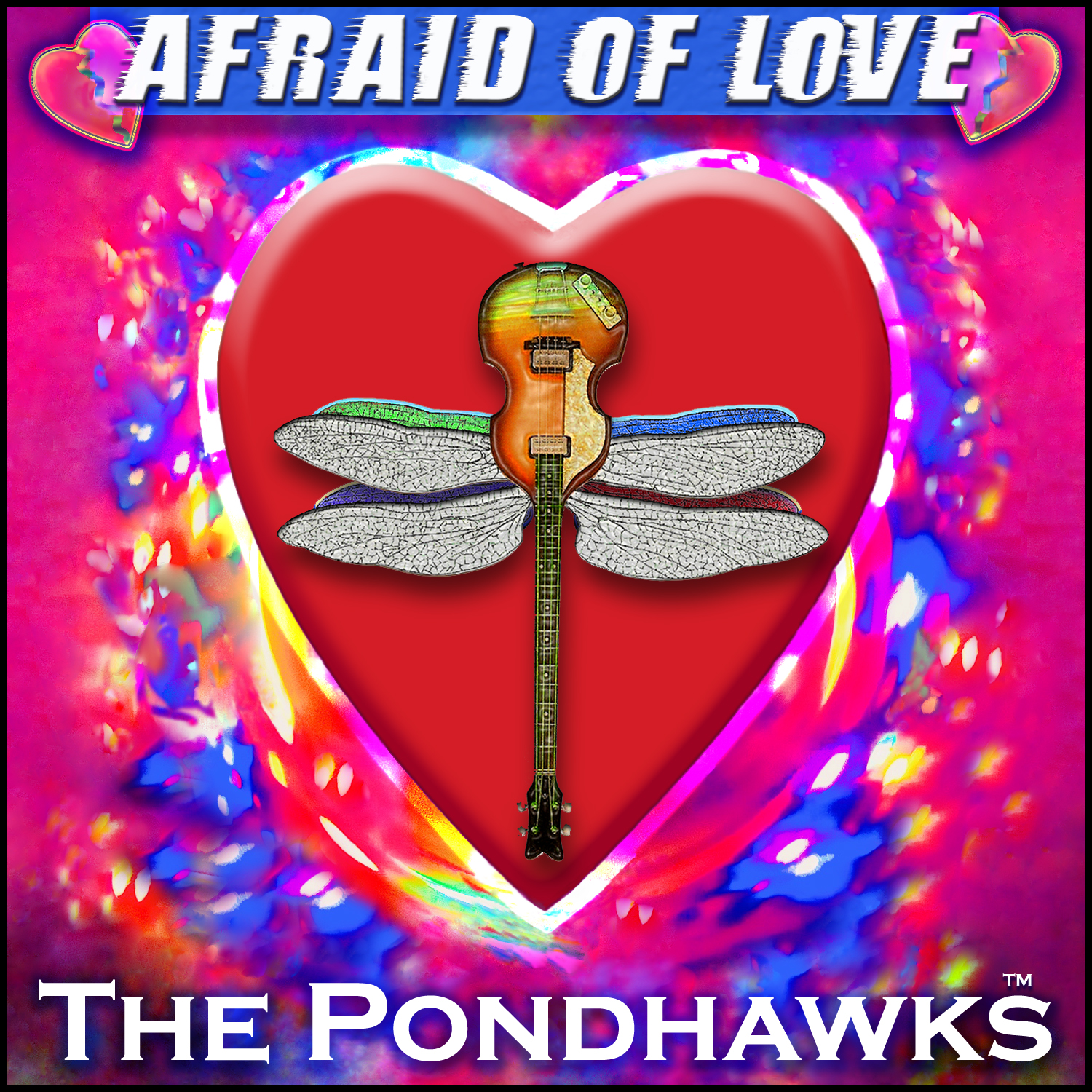 Afraid_Of_Love_The_PondHawks_CD_Cover
