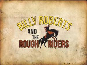Billy Roberts and the Rough Riders courtesy of Independent Music Promotions