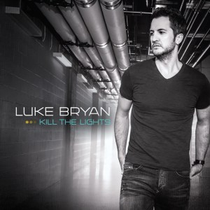 Luke Bryan's KILL THE LIGHTS (Now Available on iTunes).