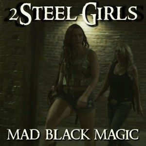 Album cover provided by 2Steel Girls