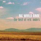 The Best of Eric Anders courtesy of Independent Music Promotions