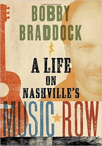 bobby braddock _ a life of nashville's music row