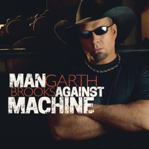 small-Garth_Brooks_-_Man_Against_Machine-min