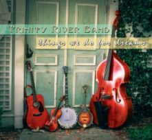 The Trinity River Band's new album