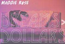 Maggie Rose Dreams > Dollars