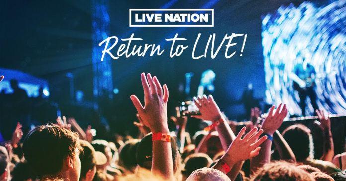 Live Nation Return Live Concerts