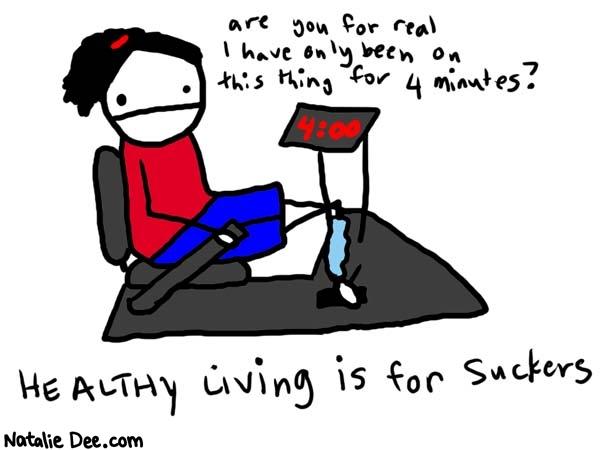 Natalie Dee - Healthy living is for suckers...