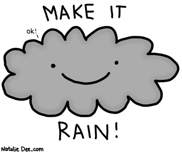 Make it Rain!